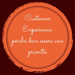 Customer Experience_priorità