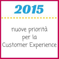 2015_priorità_customer_experience