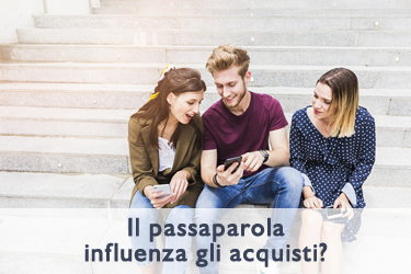 Acquisti online: il passaparola influenza ancora le decisioni dei consumer