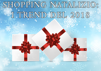 shopping natalizio trend 2018